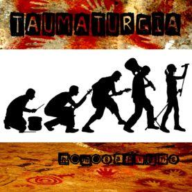 "TAUMATURGIA ""Homosapiens"""