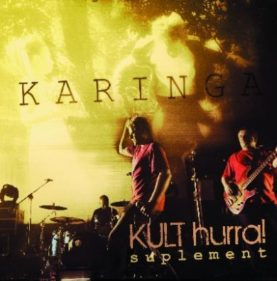 "KULT ""Karinga Suplement Hurra!"""