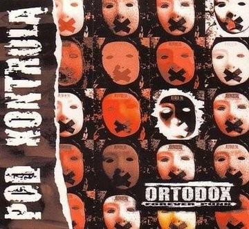 """ORTODOX """"Pod kontrolą"""""""