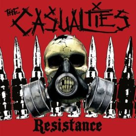 """THE CASUALTIES """"Resistance"""""""