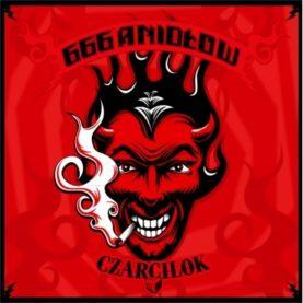 """666 ANIOŁÓW """"Czarcilok"""""""