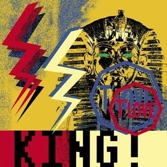 "T.LOVE ""King"""