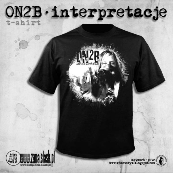"Koszulka OR NOT TO BE ""Interpretacje"""
