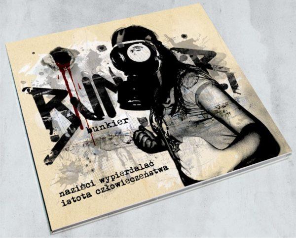 """BUNKIER """"naziści wypierdalać/istota człowieczeństwa"""""""