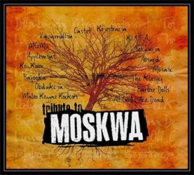 TRIBUTE TO MOSKWA