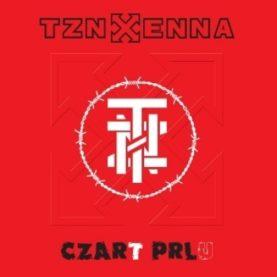 """TZN XENNA """"Czar PRLu"""""""