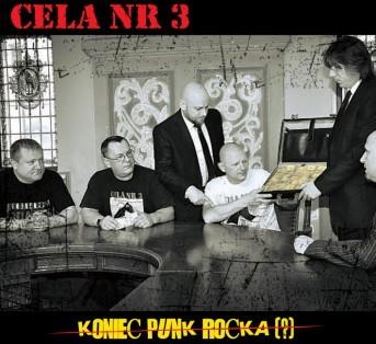 "CELA nr 3 ""Koniec Punk Rocka ?"""