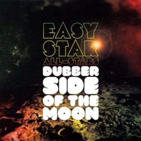 """EASY STAR ALL STARS """"Dubber Side Of The Moon"""""""