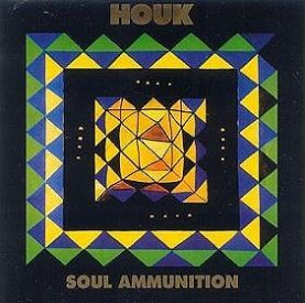 """HOUK """"Soul ammunition"""""""