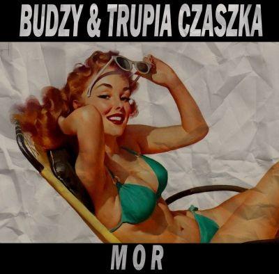 """BUDZY & TRUPIA CZASZKA """"Mor"""""""