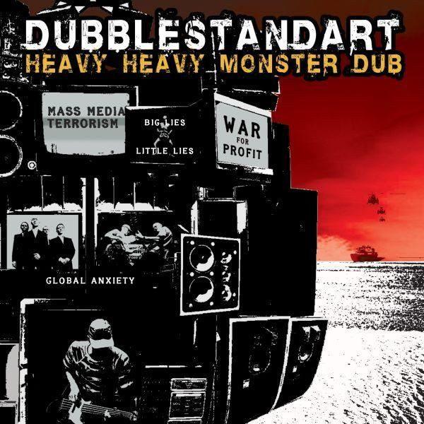 """DUBBLESTANDART """"Heavy Heavy Monster Dub"""""""