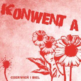 """KONWENT A """"Czerwien i biel"""""""