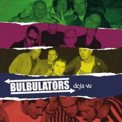 """BULBULATORS """"Deja vu"""""""