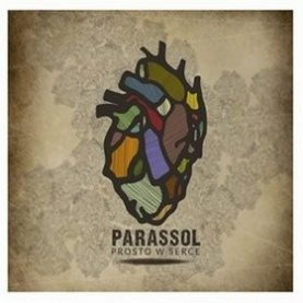"PAROSSOL ""Prosto w serce"""