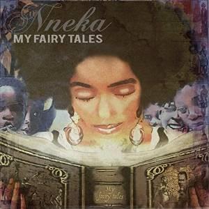 """NNEKA """"My fair tales"""""""