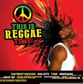 THIS IS REGGAE TIME!