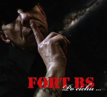 "FORT BS ""Po cichu"""