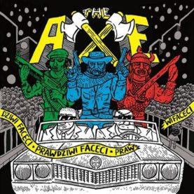 """THE AXE """"Prawdziwi faceci"""""""