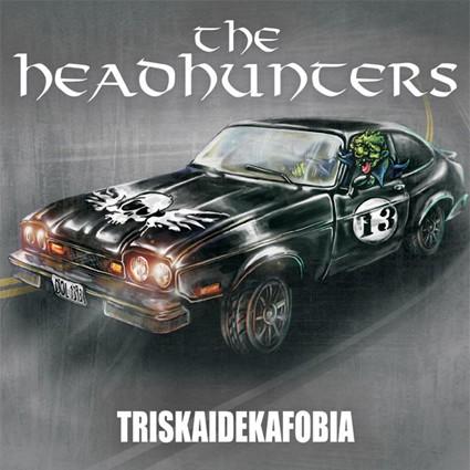 "THE HEADHUNTERS ""Triskaidekafobia"""