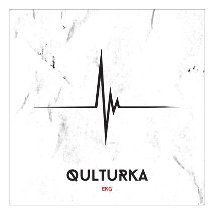 "QULTURKA ""Ekg"""