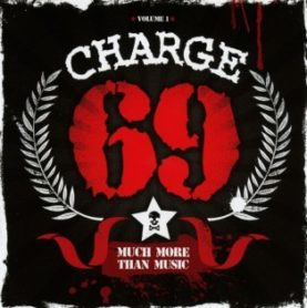 """CHARGE 69 """"Much More Than Music (Volume 1)"""""""