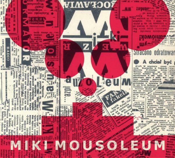 """MIKI MOUSOLEUM """"Wieczór Wrocławia"""""""