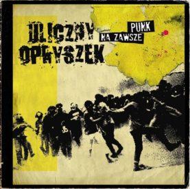 """ULICZNY OPRYSZEK """"Na zawsze punk"""""""