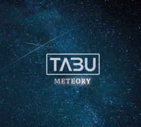 """TABU """"Meteory"""""""