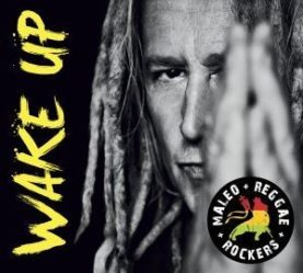"MALEO REGGAE ROCKERS ""Wake Up"""