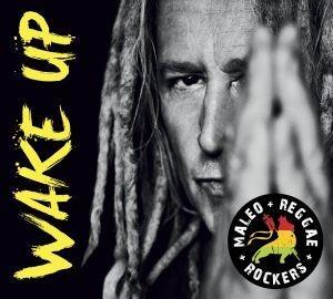 "MALEO REGGAE ROCKERS ""Wake Up"""