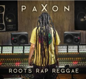 "PAXON ""Roots Rap Reggae"""