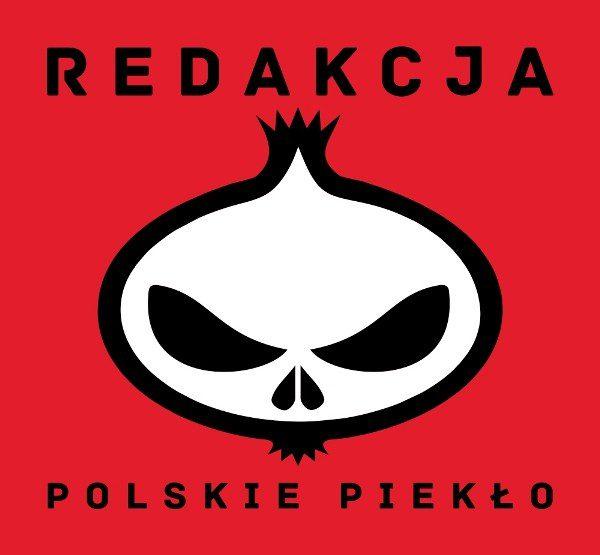 """REDAKCJA """"Polskie piekło"""""""