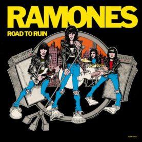"""RAMONES """"Road To Ruin"""""""
