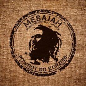 "MESAJAH "" Powrót do korzeni"""