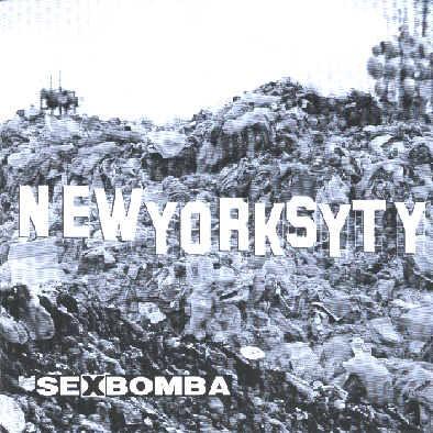 "SEX BOMBA ""Newyorksyty"""