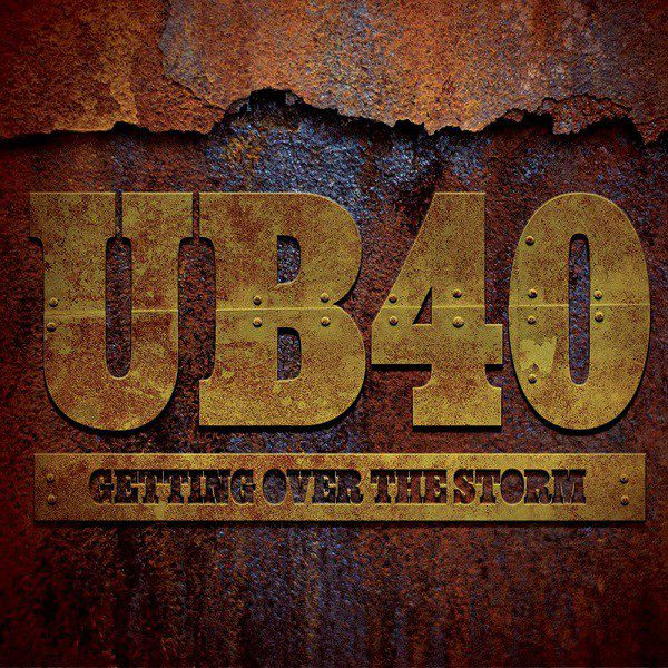 """UB40 """"Getting Over The Storm"""""""