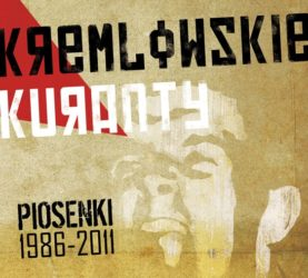 """KREMLOWSKIE KURANTY """"Piosenki 1986-2011"""""""