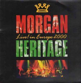 "MORGAN HERITAGE "" Live In Europe 2000"""