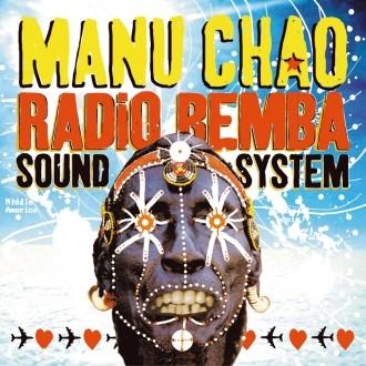 """MANU CHAO """"Radio Bemba Sound System"""""""