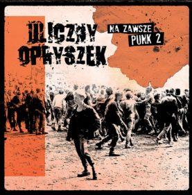 """ULICZNY OPRYSZEK """"Na zawsze punk 2"""""""