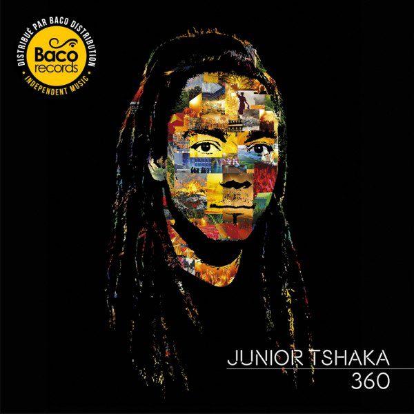 """JUNIOR TSHAKA """" 360"""""""