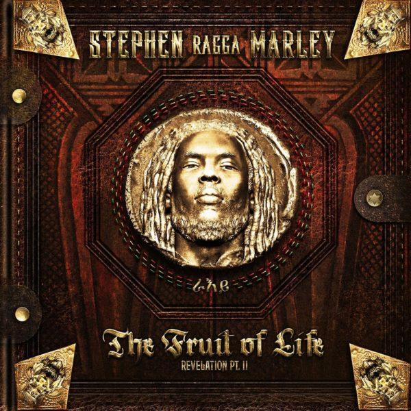 "STEPHEN MARLEY Revelation Part II: ""The Fruit of Life"""