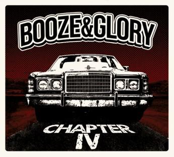 "BOOZE & GLORY ""Chapter IV"""
