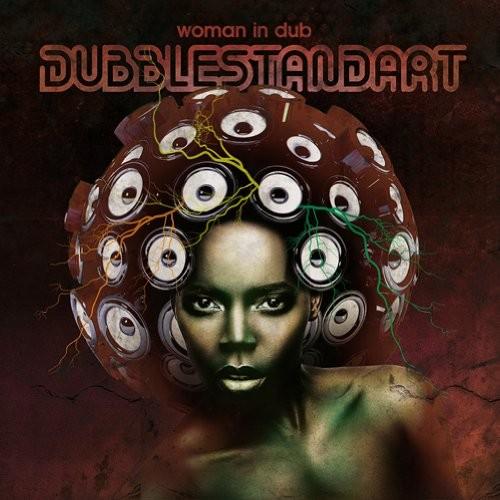 """DUBBLESTANDART """"Women in dub"""""""