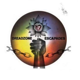 "DREADZONE ""Escapades"""