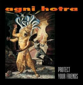 """AGNI HOTRA """"Protect Your Friends"""" clear"""