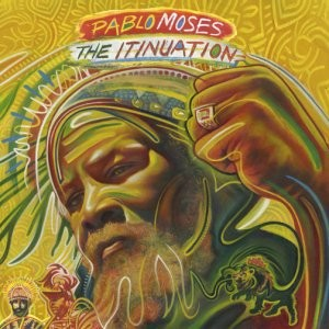 """PABLO MOSES """"The itinuation"""""""