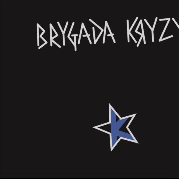 """BRYGADA KRYZYS """"Brygada Kryzys"""""""