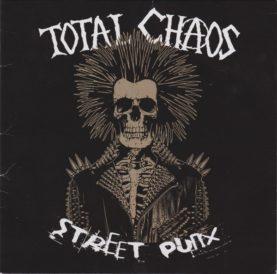 """TOTAL CHAOS """"Street punx"""""""