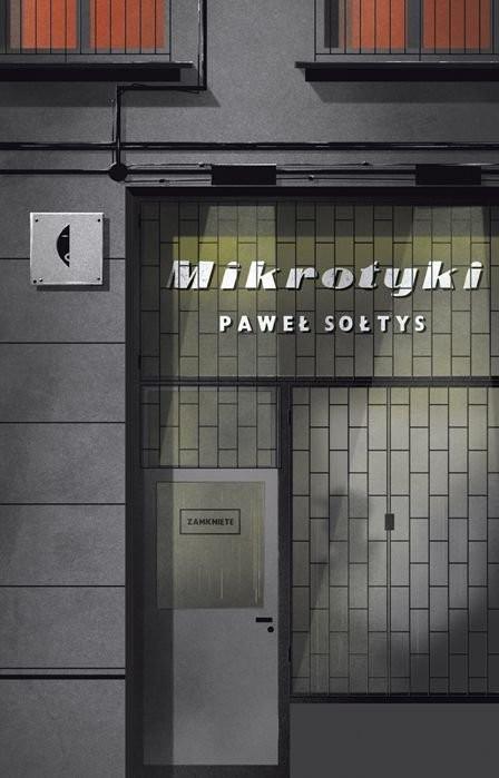 """Paweł Sołtys """"Mikrotyki"""""""